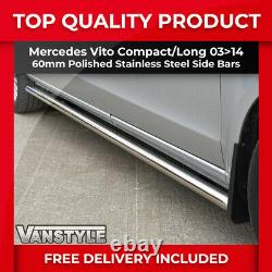 Mercedes Vito Compact & Long Van W639 Polished Stainless Steel Side Bars Chrome