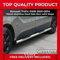 Renault Trafic 01-14 76mm Swb 3 Steps Barres Latérales Acier Inoxydable Chrome Step Van